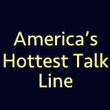 Americas Hottest Talk Line
