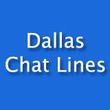 Dallas Chat Lines