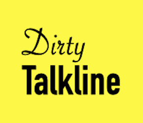 Dirty Talkline